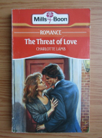 Charlotte Lamb - The threat of love