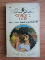 Charlotte Lamb - Who's been sleeping in my bed?