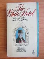 D. M. Thomas - The White Hotel