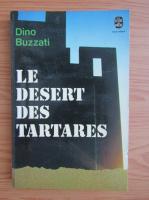 Anticariat: Dino Buzzati - Le desert des Tartares