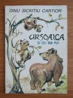 Dinu Sickitiu Cartior - Ursoaica si cei doi pui