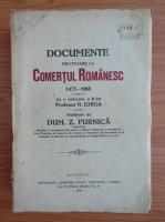 Anticariat: Documente privitoare la comertul romanesc 1473-1868 (1931)