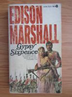 Anticariat: Edison Marshall - Gypsy sixpence