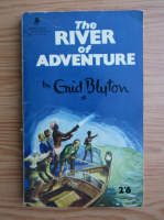 Anticariat: Enid Blyton - The river of adventure