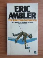 Eric Ambler - The itercom conspiracy