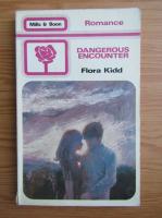Flora Kidd - Dangerous encounter