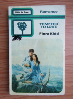 Flora Kidd - Tempted to love