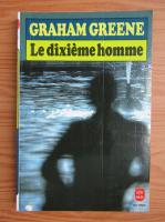 Anticariat: Graham Greene - Le dixieme homme
