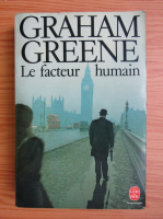 Graham Greene - Le facteur humain