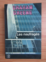 Anticariat: Graham Greene - Les naufrages