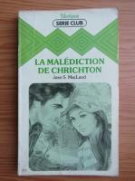 Anticariat: Jean S. MacLeod - La malediction de Chrichton
