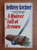 Anticariat: Jeffrey Archer - A quiver full of arrows