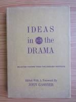 John Gassner - Ideas in the drama