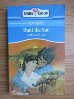 Anticariat: Margaret Way - Hunt the sun