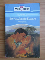 Mary Lyons - The passionate escape