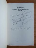Anticariat: Nicolae Dascalu - Propaganda externa a Romaniei Mari (cu autograful autorului)