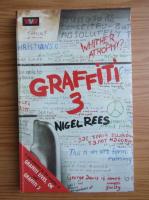 Anticariat: Nigel Rees - Graffiti (volumul 3)