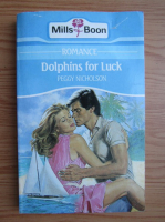 Anticariat: Peggy Nicholson - Dolphins for Luck