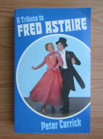 Anticariat: Peter Carrick - A tribute to Fred Astaire