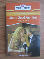Anticariat: Roberta Leigh - Storm cloud marriage