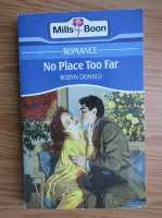 Anticariat: Robyn Donald - No place too far