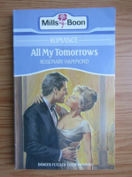 Anticariat: Rosemary Hammond - All my tomorrows