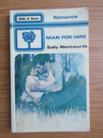 Sally Wentworth - Man for hire