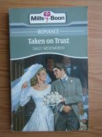Sally Wentworth - Taken on trust