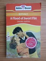 Sandra Marton - A flood of sweet fire