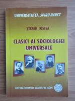 Anticariat: Stefan Costea - Clasici ai sociologiei universale