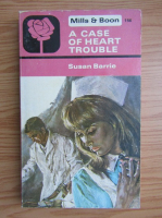 Susan Barrie - A case of heart trouble