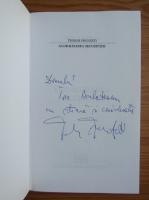 Anticariat: Teodor Frunzeti - Globalizarea securitatii (cu autograful autorului)