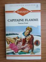 Anticariat: Vanessa Grant - Capitaine Flamme