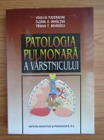 Anticariat: Voicu Tudorache - Patologia pulmonara a varstnicului