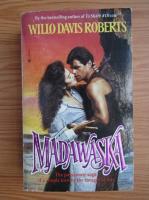 Anticariat: Willo Davis Roberts - Madawaska