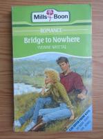 Yvonne Whittal - Bridge to nowhere
