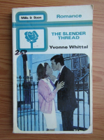 Yvonne Whittal - The slender thread