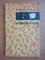 A. Massevitch - La structure du soleil