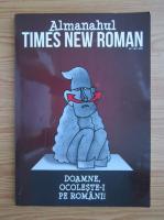 Anticariat: Almanahul Times New Roman, anul 1, nr. 1, 2016