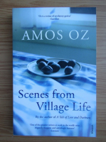 Amos Oz - Scene from Village Life