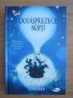 Andrew Zurcher - Douasprezece nopti