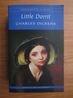Anticariat: Charles Dickens - Little Dorrit