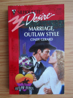 Cindy Gerard - Marriage, outlaw style