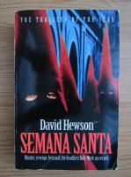 Anticariat: David Hewson - Semana Santa