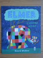David Mckee - Elmer si ursuletul pierdut