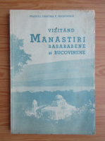 Dimitrie P. Micsunescu - Vizitand manastiri basarabene si bucovinene (1937)