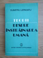 Anticariat: Dumitru Lepadatu - Teorii despre instrainarea umana