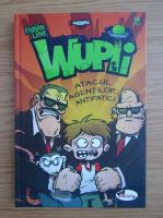 Fabian Lenk - Wupii. Atacul agentilor antipatici (volumul 2)