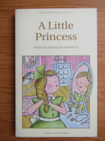 Anticariat: Frances Hodgson Burnett - A little princess