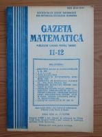 Anticariat: Gazeta Matematica, anul XCIII, nr. 11-12, 1988